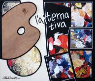 L'ALTERNATIVA - Paolo Benedetti - Acrilico - 300€